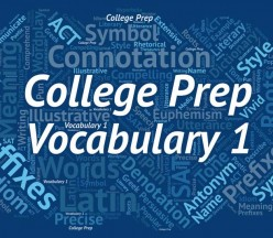 V1 - College Prep Vocabulary 1