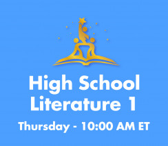 High School Literature 1 | Thurs. 10am ET Section - Week B