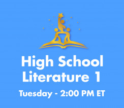 High School Literature 1 | Tues. 2pm ET Section - Week B