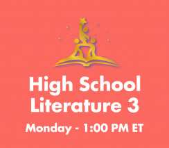High School Literature 3 | Mon 1:00pm ET - Week A
