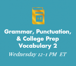Grammar, Punctuation and College Prep Vocabulary 2
