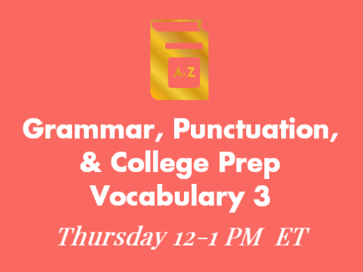 Grammar, Punctuation and College Prep Vocabulary 3